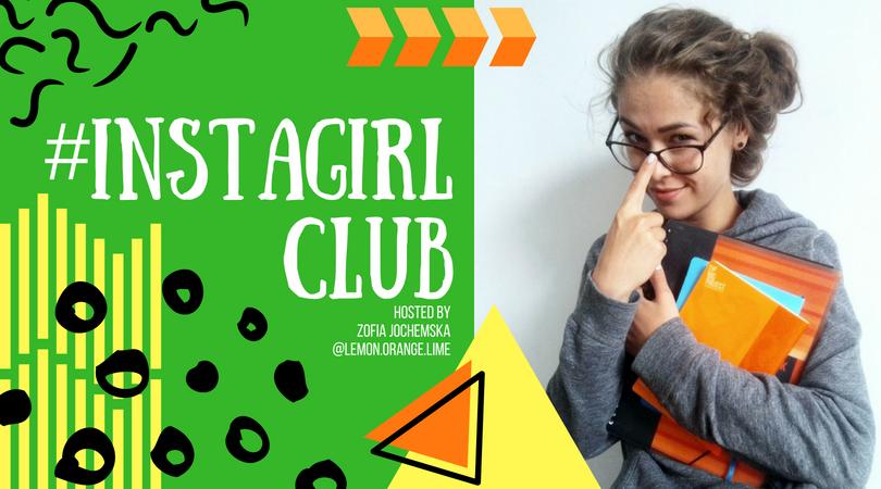 #INSTAGIRL CLUB by Lemon Orange Lime